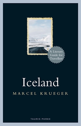 Iceland : A Literary Guide for Travellers by Marcel Krueger