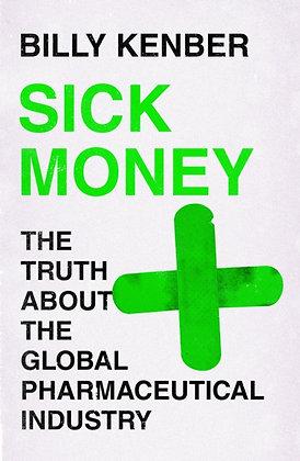 Sick Money by Billy Kenber