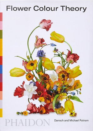 Flower Colour Theory by Darroch Putnam (Author) , Michael Putnam