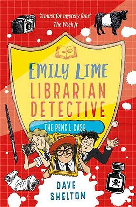 Emily Lime Librarian Detective 2: The Pencil Case by Dave Shelton