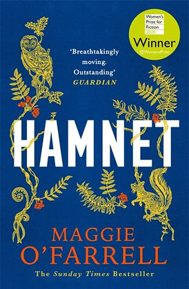 Hamnet : WINNER OF THE WOMEN'S PRIZE FOR FICTION 2020 by Maggie O'Farrell