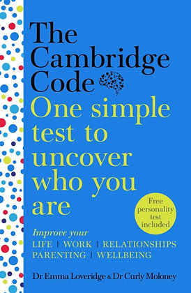 The Cambridge Code : One Simple Test to Uncover Who You Are by Emma Loveridge