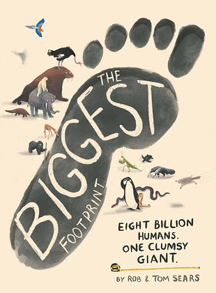 The Biggest Footprint by Rob Sears and Tom Sears