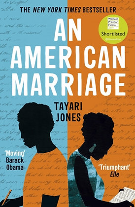 An American Marriage :WINNER OF THE WOMEN'S PRIZE FOR FICTION, 2019 by Tayari Jo