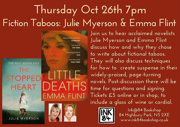 Thur Oct 26th 7pm  Fiction Taboos: Julie Myerson & Emma Flint