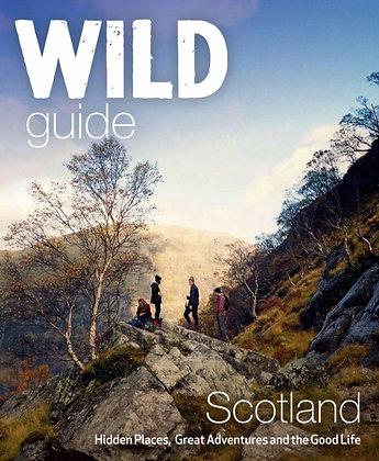 Wild Guide Scotland by Kimberley Grant, David Cooper, Richard Gaston