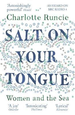 Salt On Your Tongue by Charlotte Runcie