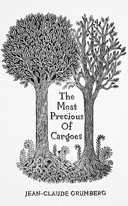 The Most Precious of Cargoes by Jean-Claude Grumberg