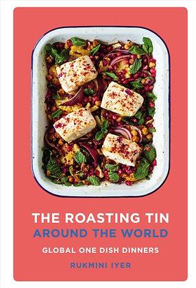 The Roasting Tin Around the World : Global One Dish Dinners by Rukmini Iyer