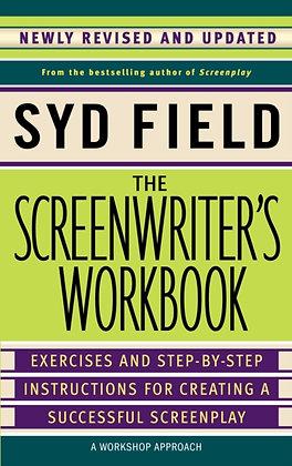The Screenwriter's Workbook by Syd Field