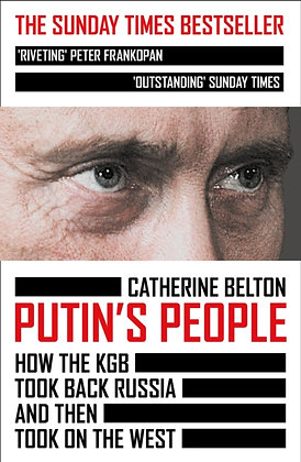 Putin's People: How the KGB Took Back Russia and Then Took on the West by Cather