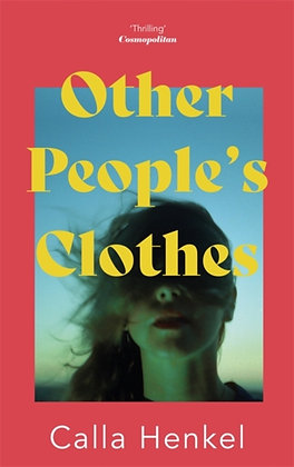 Other People's Clothes by Calla Henkel
