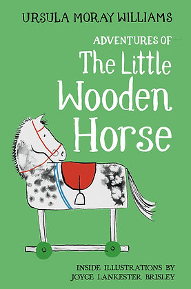 The Little Wooden Horse by Ursula Moray Williams