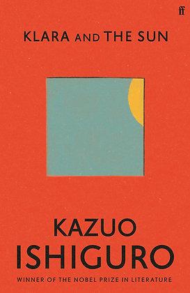 Kazuo Ishiguro In Conversation: Klara and The Sun: Tues March 23rd 7pm
