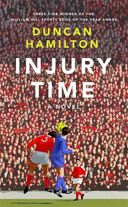Injury Time by Duncan Hamilton