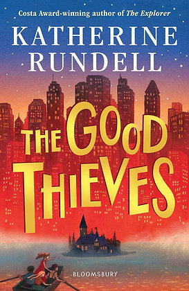 The Good Thieves by Katherine Rundell