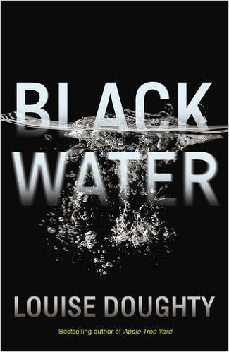 Thurs June 23rd: BLACK WATER: Louise Doughty FREE