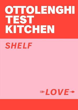 Ottolenghi Test Kitchen: Shelf Love by Yotam Ottolenghi SIGNED COPIES!