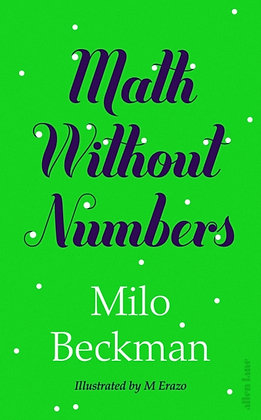 Math Without Numbers by Milo Beckman