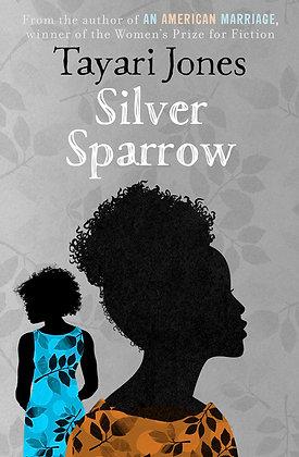 Silver Sparrow by Tayari Jones