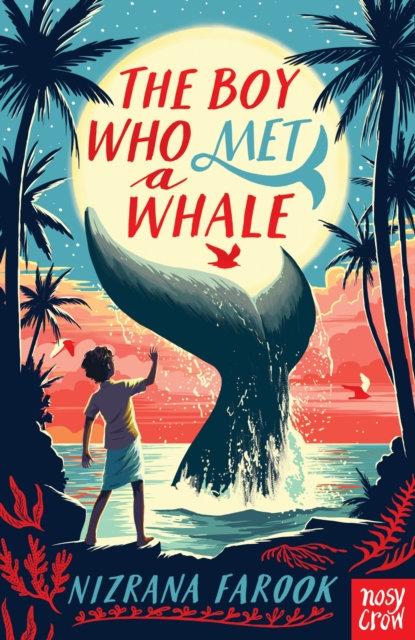 The Boy Who Met a Whale by Nizrana Farook