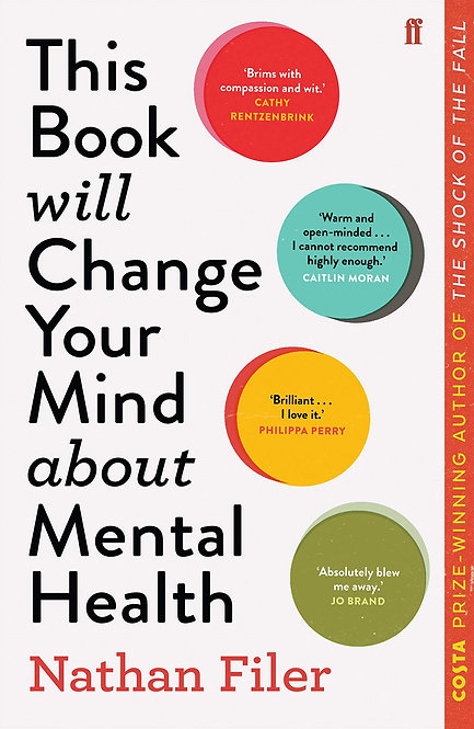 This Book Will Change Your Mind About Mental Health by Nathan Filer