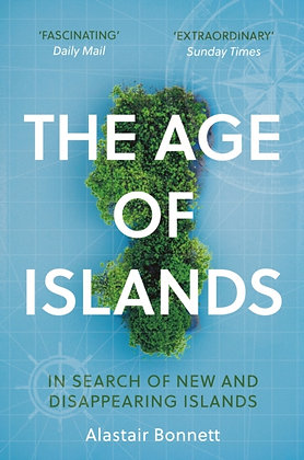 The Age of Islands by Alastair Bonnett