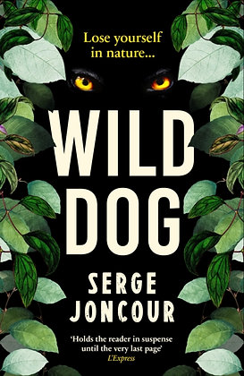 Wild Dog by Serge Joncour