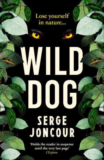 Wild Dog by Serge Joncour