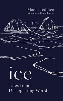 Ice: Tales from a Disappearing World
