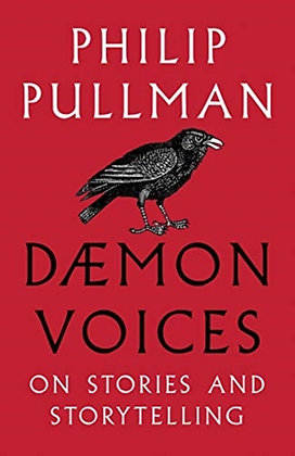 Daemon Voices : On Stories and Storytelling by Philip Pullman