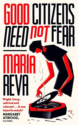 Good Citizens Need Not Fear by Maria Reva