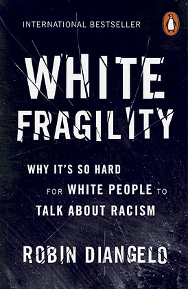 White Fragility : Why It's So Hard for White People to Talk About Racism by Robi