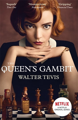 The Queen's Gambit : Now a Major Netflix Drama by Walter Tevis