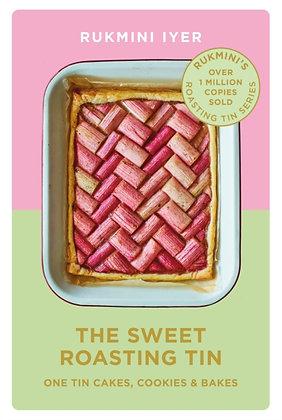 The Sweet Roasting Tin : One Tin Cakes, Cookies & Bakes by Rukmini Iyer