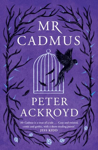 Mr Cadmus by Peter Akroyd