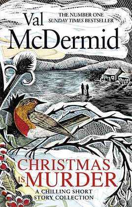 Christmas is Murder : A chilling short story collection by Val McDermid