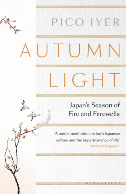 Autumn Light: Japan's Season of Fire and Farewells by Pico Iyer