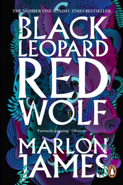 Black Leopard, Red Wolf : Dark Star Trilogy Book 1 by Marlon James