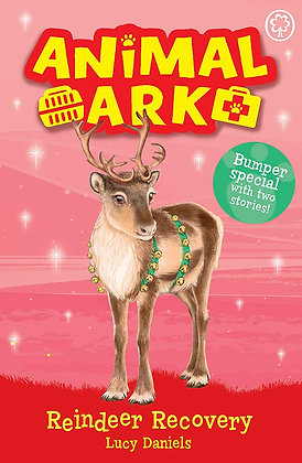 Reindeer Recovery: Animal Ark by Lucy Daniels