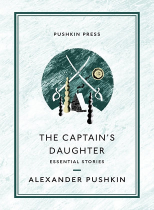 The Captain's Daughter : Essential Stories by Alexander Pushkin