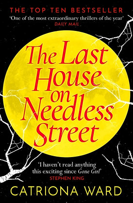 The Last House on Needless Street by Catriona W
