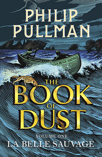 La Belle Sauvage: The Book of Dust Volume 1