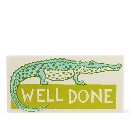Well Done  Crocodile