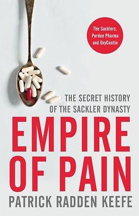 Empire of Pain by Patrick Radden Kee