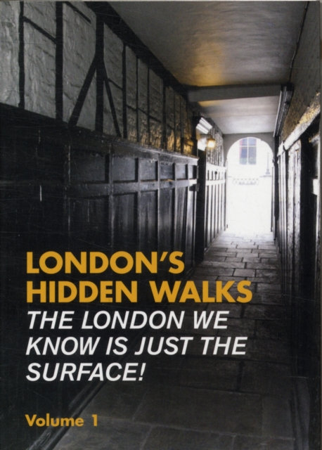 London's Hidden Walks : Volume 1 by Stephen Millar