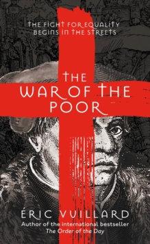 The War of the Poor by Eric Vuillard