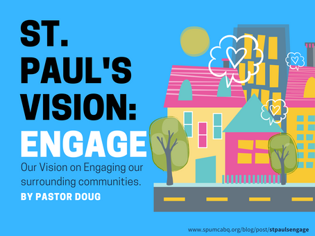 ST. PAUL'S VISION STATEMENT: ENGAGE by Pastor Doug