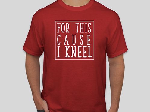 FOR THIS CAUSE I KNEEL