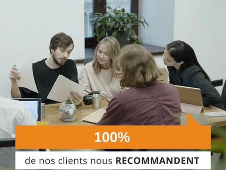 100% de nos clients nous recommandent !